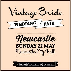 Vintage Bride Wedding Fair - Newcastle @ Newcastle City Hall    Newcastle   New South Wales   Australia