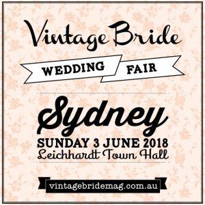 Vintage Bride Wedding Fair - Sydney @ Leichhardt Town Hall    Leichhardt   New South Wales   Australia
