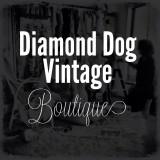 Diamond Dog Vintage