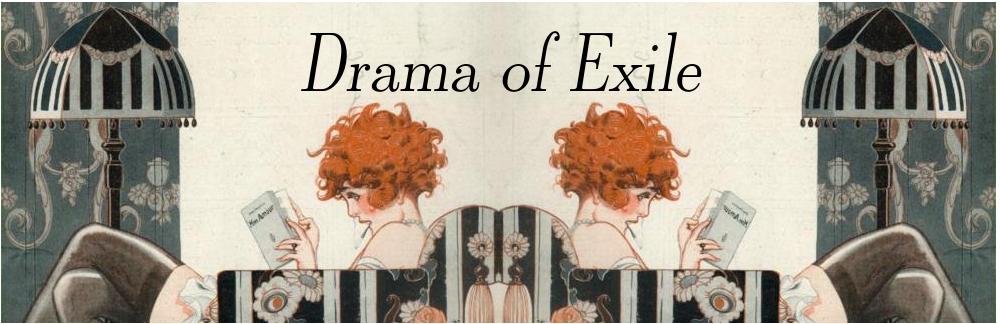 Drama of Exile