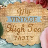 My vintage high tea party